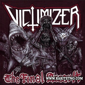 Victimizer - The Final Assault 2007