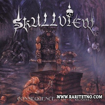 Skullview - Consequences Of Failure 2001