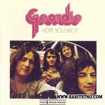 Geordie - Hope You Like It 1973 (1990) (Lossless+MP3)
