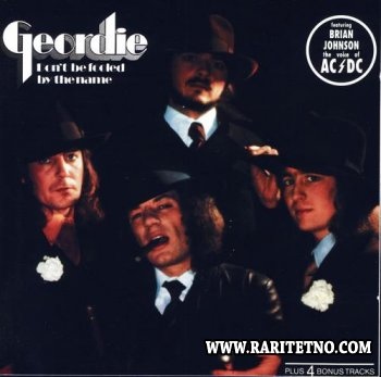 Geordie - Don't Be Fooled By The Name 1974 (1990) (Lossless+MP3)