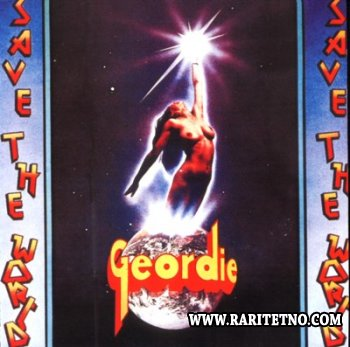 Geordie - Save The World 1976 (Lossless+MP3)