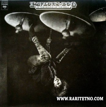 Pavlov's Dog -  At The Sound Of The Bell 1976 (Lossless)