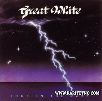 Great White - Shot In The Dark 1986 (Lossless + MP3)