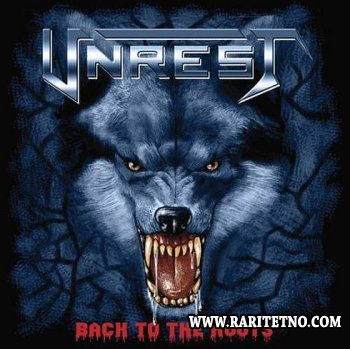 Unrest - Back To The Roots 2006 (Lossless + MP3)