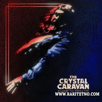 Crystal Caravan - Against The Rising Tide 2010