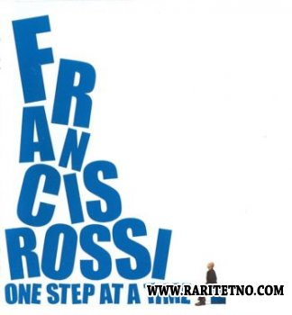 Francis Rossi - One Step At A Time 2010 (Lossless+MP3)