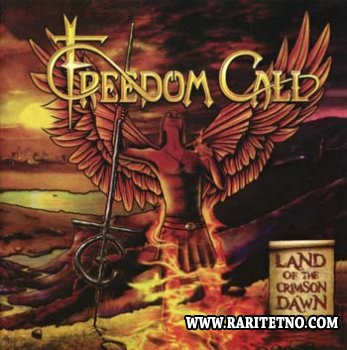 Freedom Call - Land Of The Crimson Dawn 2012