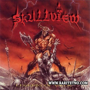 Skullview - Legends Of Valor 1997