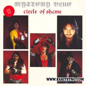 Mystery Blue - Circle Of Shame 1986