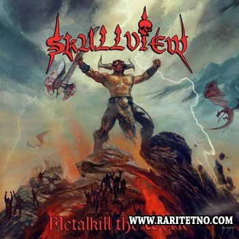 Skullview - Metalkill The World 2010