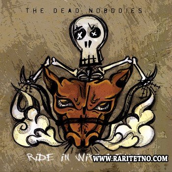 The Dead Nobodies - Ride in With Death 2012