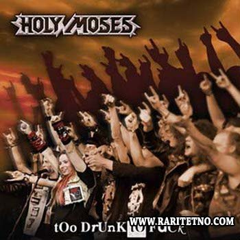 Holy Moses - Too Drunk To Fuck 1993