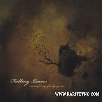 Falling Leaves - Mournful Cry Of A Dying Sun 2012