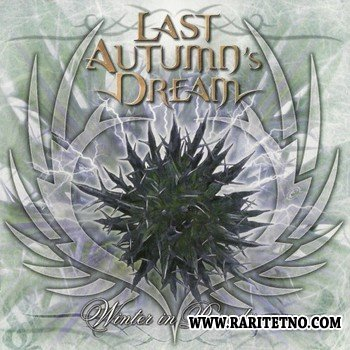 Last Autumns Dream - Winter In Paradise (European Edition) 2006 (Lossless + MP3)