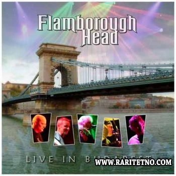 FLAMBOROUGH HEAD - Live in Budapest 2008