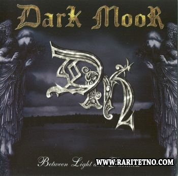 Dark Moor - Between Light And Darkness 2003 (Lossless+MP3)