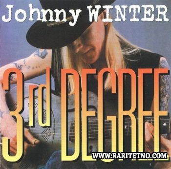 Johnny Winter - 3rd Degree 1986 (Lossless+MP3)