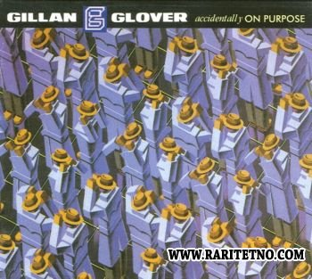 Gillan & Glover - Accidentally On Purpose 1988 (Lossless+MP3)