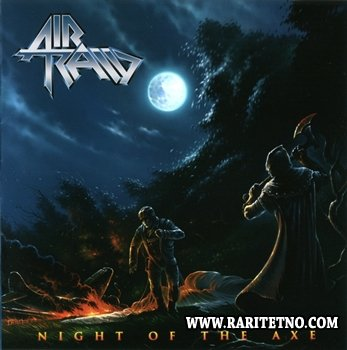 Air Raid - Night Of The Axe 2012 (Lossless)
