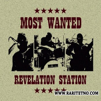 Most Wanted - Revelation Station 2012