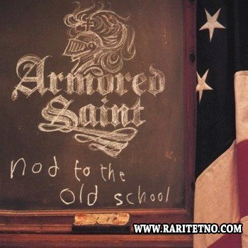 Armored Saint - Nod To The Old School 2001