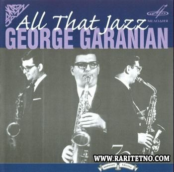 George Garanian - All That Jazz 2004 (Lossless+MP3)