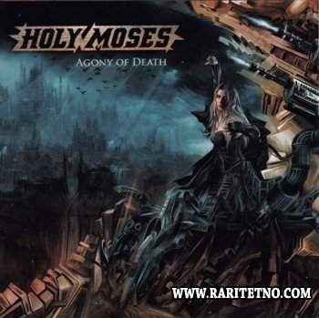 Holy Moses - Agony Of Death 2008
