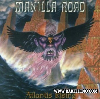 Manilla Road - Atlantis Rising 2001