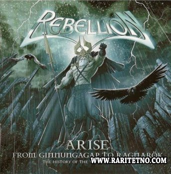 Rebellion - Arise - From Ginnungagap To Ragnarok - The History Of The Vikings Volume III 2009