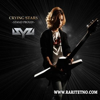 Syu - Crying Stars Stand Proud 2010