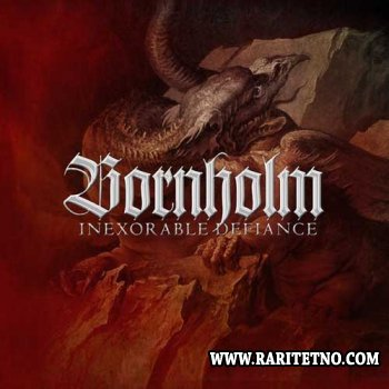 Bornholm - Inexorable Defiance 2013