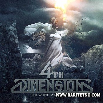 4th Dimension - The White Path To Rebirth 2011