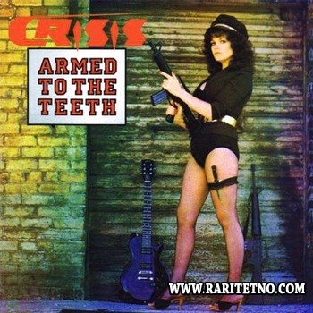 Crisis - Armed To The Teeth (EP) 1984
