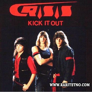 Crisis - Kick It Out 1985