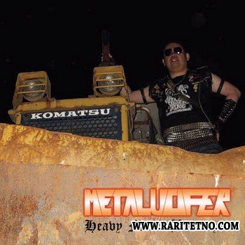 Metalucifer - Heavy Metal Bulldozer 2009