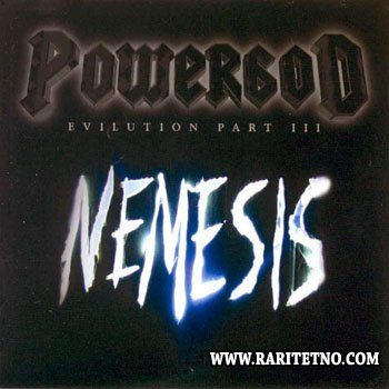 Powergod - Evilution Part III - Nemesis 2002