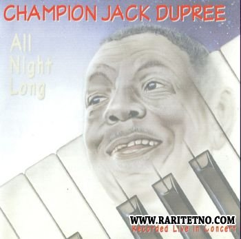 Champion Jack Dupree - All Night Long - Recorded Live In Concert 1972 (Lossless+MP3)