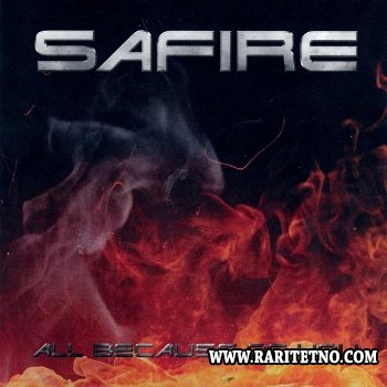 Safire - All Because Of You 2013