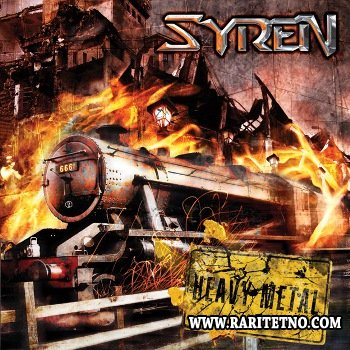 Syren - Heavy Metal 2011