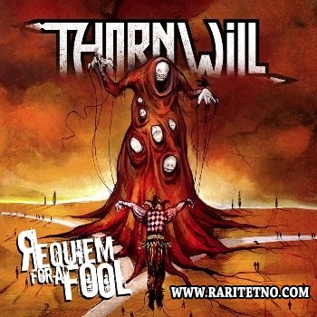 Thornwill - Requiem For A Fool 2013