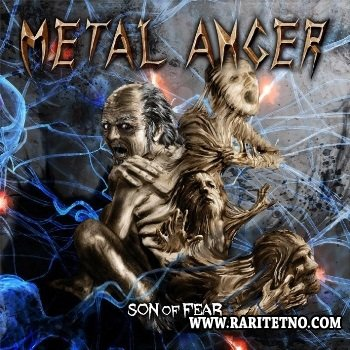 Metal Anger - Son Of Fear 2013