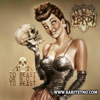 Lordi - To Beast or Not To Beast 2013