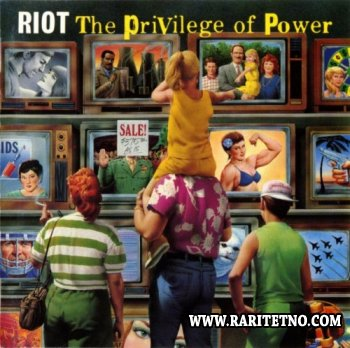 Riot - The Priviledge Of Power 1990 (Lossless + MP3)