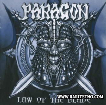Paragon - Law Of The Blade 2002