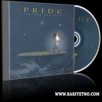 Pride - Far From The Edge 2001 (Lossless + MP3)