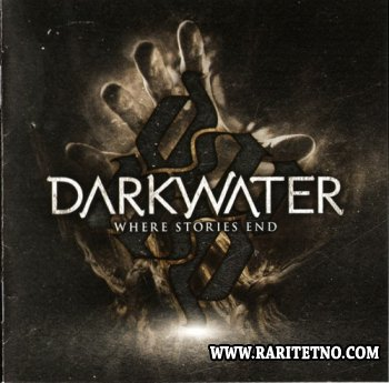 Darkwater - Where Stories End 2010 (Lossless + MP3)
