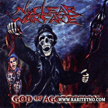 Nuclear Warfare - God Of Aggression 2010