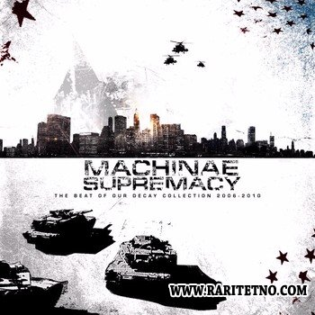 Machinae Supremacy - The Beat Of Our Decay 2011
