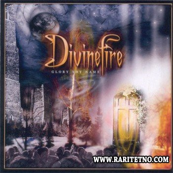 Divinefire - Glory Thy Name 2004