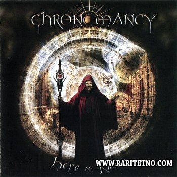 Chronomancy - Here And Now 2012